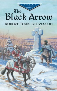 The Black Arrow: A Tale of Two Roses: A Sententious Book Review